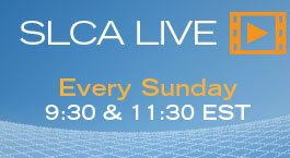 Watch Live - Sunday 9:30 and 11:30 EST