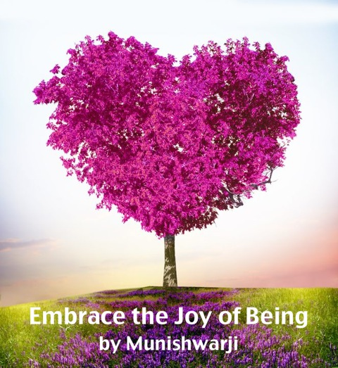 Embrace the Joy of Being - Graphic
