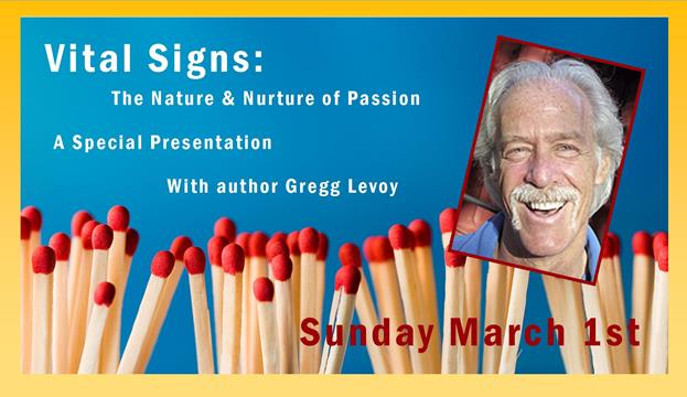 Vital Signs with Gregg Levoy - Sun March 1st