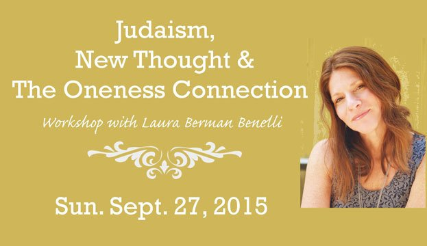 Workshop: Judaism, New Thought & Oneness - Sun Sept 27th