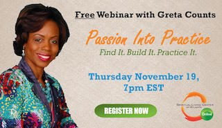 Thurs November 19th - Webinar: Passion into Practice with Greta Counts
