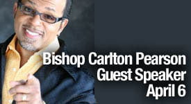 Bishop Carlton Pearson - April 6th