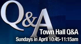 Town Hall Q&A Sundays in April 10:45 - 11:!5