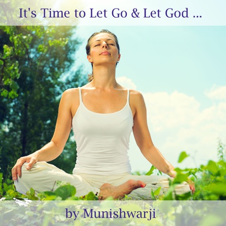 It's Time to Let Go and Let God