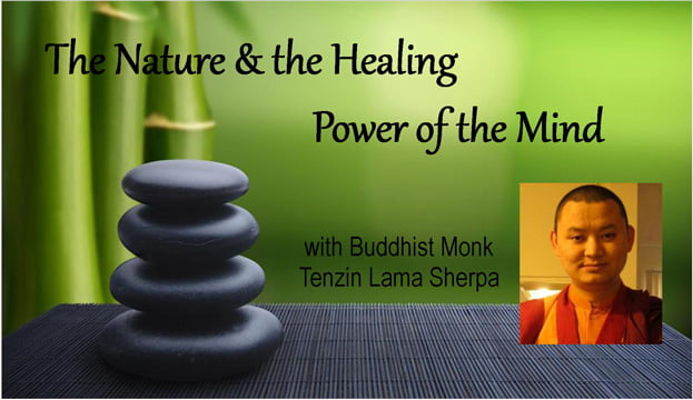 The Nature & the Healing Power of the Mind - Wed March 25th