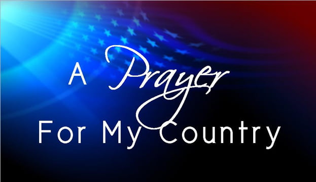 My Prayer for My Country